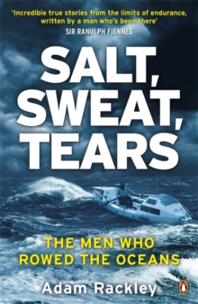 Image for Salt, sweat, tears  : the men who rowed the oceans