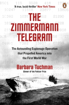 Image for The Zimmermann telegram  : America enters the war, 1917-1918