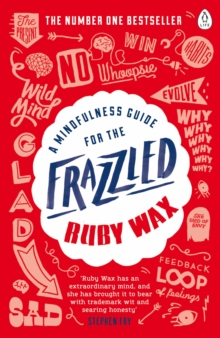 Image for A mindfulness guide for the frazzled
