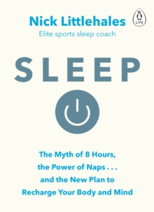 Image for Sleep  : redefine your rest, for success in work, sport and life