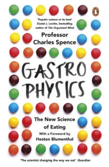 Image for Gastrophysics  : the new science of eating