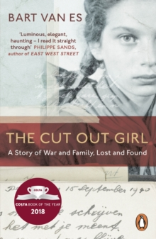 Image for The Cut Out Girl : A Story of War and Family, Lost and Found: The Costa Book of the Year 2018