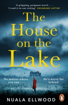 Image for The House on the Lake : Read the new gripping, spellbinding thriller from the bestselling author of Day of the Accident