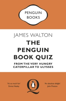 Image for The Penguin Book Quiz : From The Very Hungry Caterpillar to Ulysses
