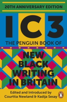 Image for Ic3 : The Penguin Book of New Black Writing in Britain