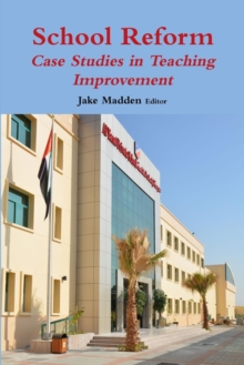 Image for School Reform : Case Studies in Teaching Improvement
