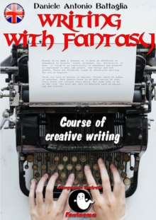 Image for Writing with Fantasy - Course of Creative Writing