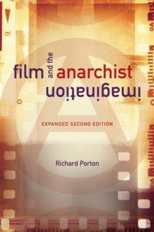 Image for Film and the Anarchist Imagination : Expanded Second Edition