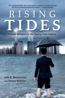 Image for Rising tides  : climate refugees in the twenty-first century
