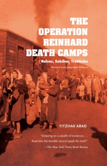 Image for Operation Reinhard Death Camps, Revised and Expanded Edition: Belzec, Sobibor, Treblinka