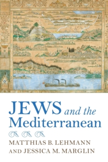 Image for Jews and the Mediterranean