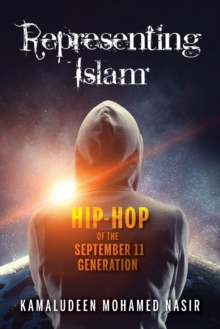 Image for Representing Islam : Hip-Hop of the September 11 Generation