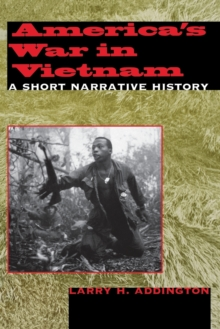 Image for America's War in Vietnam : A Short Narrative History