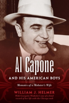 Image for Al Capone and his American boys  : memoirs of a mobster's wife
