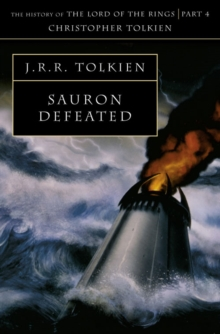 Image for Sauron defeated  : the end of the third age (the history of the Lord of the Rings part IV)