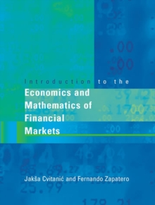 Image for Introduction to the economics and mathematics of financial markets