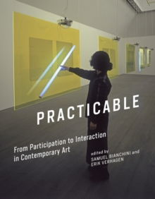 Image for Practicable  : from participation to interaction in contemporary art