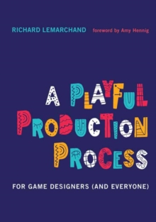 Image for A playful production process  : for game designers (and everyone)