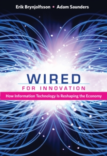 Image for Wired for Innovation - How Information Technology Is Reshaping the Economy
