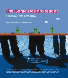 Image for The game design reader: a rules of play anthology