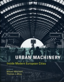 Image for Urban machinery  : inside modern European cities