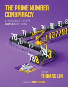 Image for The Prime Number Conspiracy : The Biggest Ideas in Math from Quanta
