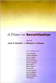 A Primer on Securitization (The MIT Press)