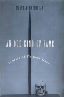 Image for An Odd Kind of Fame : Stories of Phineas Gage