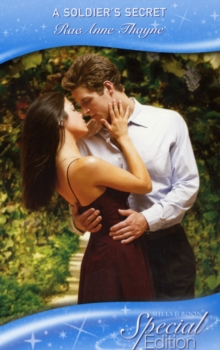 A Soldier's Secret (Mills & Boon Special Edition)