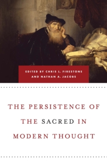 Image for The persistence of the sacred in modern thought