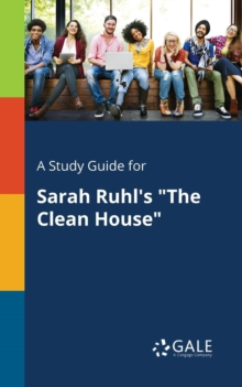Image for A Study Guide for Sarah Ruhl's the Clean House