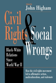 Image for Civil rights and social wrongs  : black-white relations since World War II