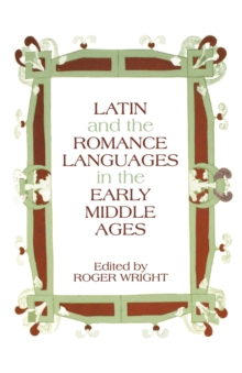 Image for Latin and the Romance Languages in the Middle Ages