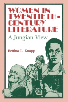 Image for Women in Twentieth-Century Literature : A Jungian View