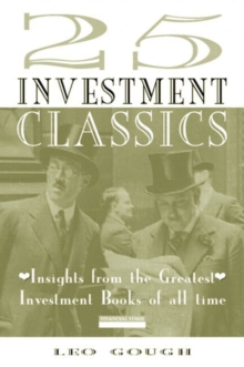 25 Investment Classics: Insights from the Greatest Investment Books of All Time