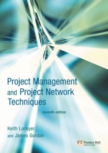 Image for Project management and project network techniques  : seventh edition of Critical path analysis and other network techniques