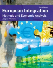 Image for European economic integration  : methods and economic analysis