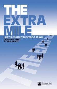 Image for The extra mile  : how to engage your people to win