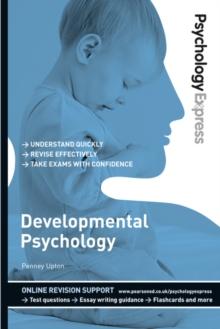 Development psychology  : undergraduate revision guide - Upton, Penney