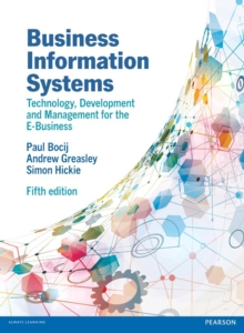 Image for Business information systems: technology, development and management for the e-business.