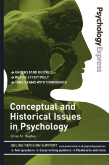 Conceptual and historical issues in psychology  : undergraduate revision guide - Hughes, Brian