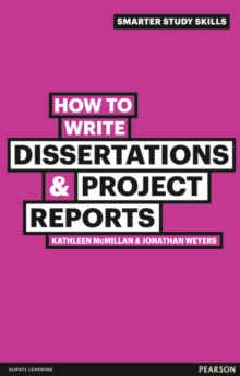 How to write dissertations & project reports - McMillan, Kathleen