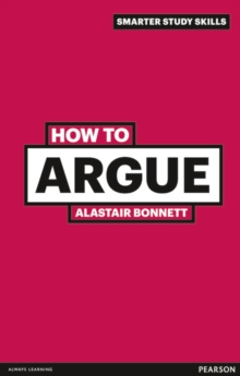 How to argue - Bonnett, Alastair
