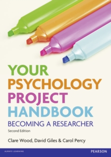 Your psychology project handbook  : becoming a researcher - Wood, Clare