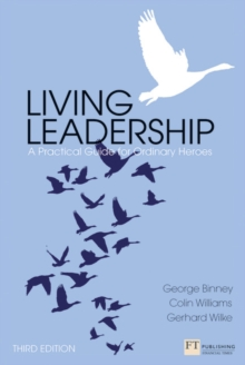 Image for Living leadership  : a practical guide for ordinary heroes