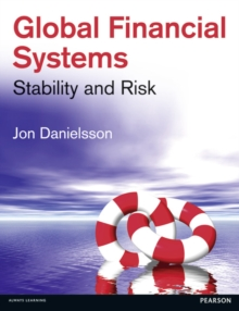 Image for Global financial systems  : stability and risk