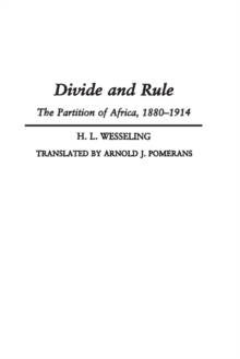 Image for Divide and Rule : The Partition of Africa, 1880-1914
