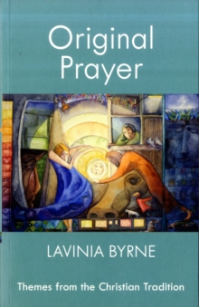 Image for Original prayer  : themes from the Christian tradition