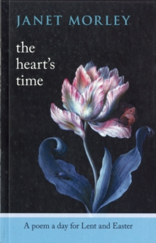 Image for The Heart's Time : A Poem a Day for Lent and Easter