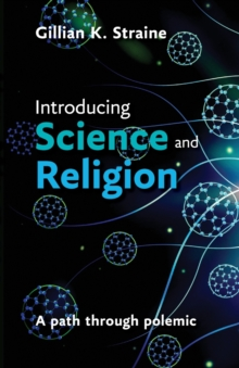Image for Introducing science and religion  : a path through polemic